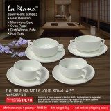 Snow White 2 Double Handle Soup  Bowl 4.5'' (4 pasang hanya RM 58.80)